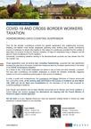 COVID-19 and Cross Border Workers